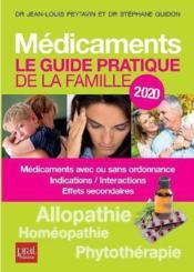 Médicaments, le guide pratique de la famille (édition 2020) - Couverture - Format classique