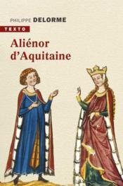 Aliénor d'Aquitaine - Couverture - Format classique