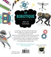 La robotique ; jeux et activités - 4ème de couverture - Format classique
