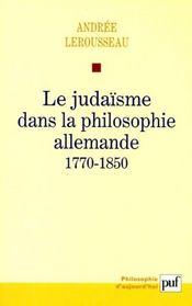 Le judaïsme dans la philosophie allemande, 1770-1850 - Intérieur - Format classique
