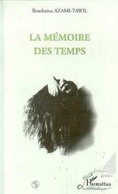 La Memoire Des Temps - Intérieur - Format classique