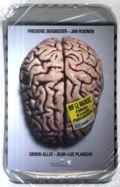 99 F ; le manuel d'utilisation de la société de consommation - Couverture - Format classique