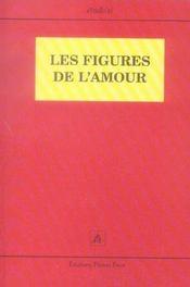 Les figures de l amour - Intérieur - Format classique