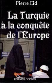 La Turquie à la conquête de l'Europe - Couverture - Format classique