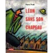 Leon Sans Son Chapeau - Couverture - Format classique