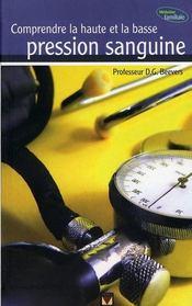Comprendre la haute et la basse pression sanguine - Intérieur - Format classique