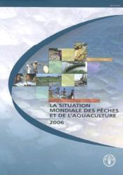 Situation Mondiale Des Peches Et De L'Aquaculture 2006 (Avec Cd-Rom En Anglais) - Couverture - Format classique