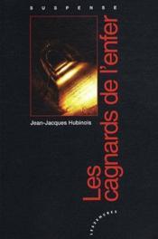 Les cagnards de l'enfer - Couverture - Format classique