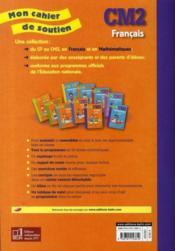 Mon cahier de soutien ; français ; CM2 - 4ème de couverture - Format classique
