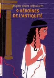 9 héroïnes de l'Antiquité - Couverture - Format classique