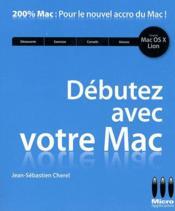 Débutez avec votre Mac - Couverture - Format classique