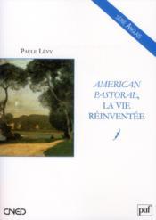 American pastoral ; la vie reinventée - Couverture - Format classique