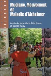 Musique, mouvement et maladie d'alzheimer - Couverture - Format classique