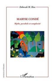Maryse Condé ; mythe, parabole et complexité - Couverture - Format classique