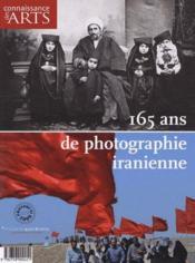 Connaissance Des Arts N.420 ; 165 Ans De Photographie Iranienne - Couverture - Format classique