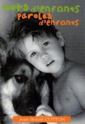 Mots d'enfants, paroles d'enfants - Couverture - Format classique
