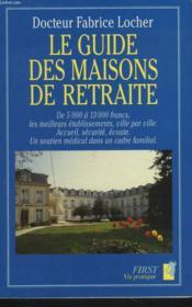 Le Guide Des Maisons De Retraite - Couverture - Format classique