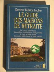 Le Guide Des Maisons De Retraite - Intérieur - Format classique