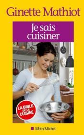 Je sais cuisiner (édition 2013) - Couverture - Format classique