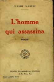 L'Homme Qui Assassina. - Couverture - Format classique