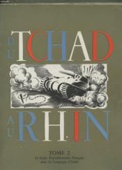 L'Armee Francaise Dans La Guerre - Du Tchad Au Rhin Tome 1 & 2 & 3 - Du Rhin Au Danube - Couverture - Format classique
