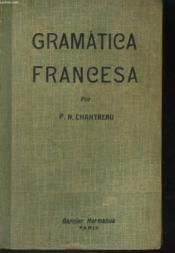 Gramatica Francesa Adapatada Para Los Colegios Hispano-Americanos - Couverture - Format classique