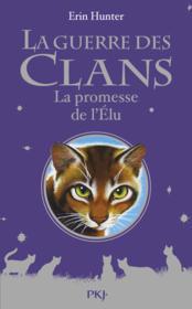 telecharger La guerre des clans HORS-SERIE – la promesse de l'elu livre PDF en ligne gratuit
