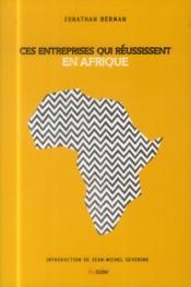 Ces entreprise qui réussissent en Afrique - Couverture - Format classique