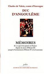Mémoires ; de ce qui s'est passé en France depuis la mort d'Henri III jusqu'à l'avènement d'Henri IV à la Couronne - Intérieur - Format classique