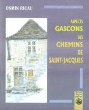 Aspects gascons des chemins de saint-jacques - Couverture - Format classique