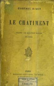Le Chatiment - Drame En Quatre Actes En Prose. - Couverture - Format classique