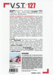 Revue Vst N.127 ; La Fabrique De La Maltraitance - 4ème de couverture - Format classique