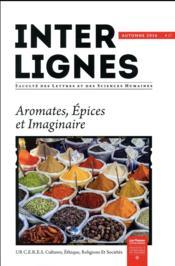 INTER-LIGNES N.17 ; automne 2016 ; aromates, épices et imaginaire - Couverture - Format classique