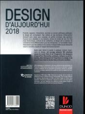 Design d'aujourd'hui 2018 ; 140 créations qui font avancer le design - 4ème de couverture - Format classique