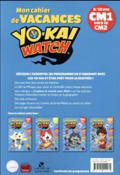 Mon cahier de vacances yo-kai watch ; CM1 vers le CM2 - 4ème de couverture - Format classique