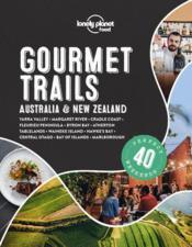 Gourmet trails ; Australia & New Zealand (édition 2020) - Couverture - Format classique