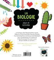 La biologie ; jeux et activités - 4ème de couverture - Format classique