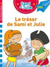 Sami et Julie CE2 ; le trésor de Sami et Julie - Couverture - Format classique