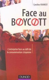 Face Au Boycott. L'Entreprise Face Au Défi De La Consommation Citoyenne - Intérieur - Format classique