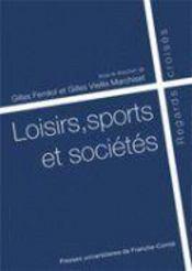Loisirs, sports et sociétés ; regards croisés - Couverture - Format classique