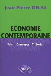 Economie Contemporaine Faits Concepts Theories - Intérieur - Format classique