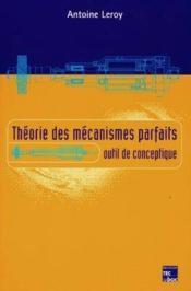 Theorie des mecanismes parfaits : outil de conceptique - Couverture - Format classique