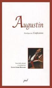 Augustin : Florilege Des Confessions - Intérieur - Format classique