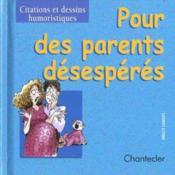 Citations Et Dessins... 1. Pour Des Parents Desesperes - Couverture - Format classique
