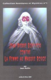 Jean-Pierre Bouyxou contre la femme au masque rouge - Couverture - Format classique