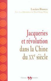 Jacqueries Et Revolution Dans La Chine Du Xxe Siecle - Intérieur - Format classique