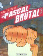 Pascal Brutal T.2 ; le mâle dominant - Intérieur - Format classique