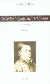 Le destin tragique des Habsbourg au XVI siècle - Intérieur - Format classique