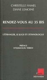 Rendez Vous Au 35 Bis ; L'Etranger ; Le Juge Et L'Ethnologue - Intérieur - Format classique