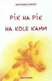 Pik ha pik ha kole kamm - Couverture - Format classique